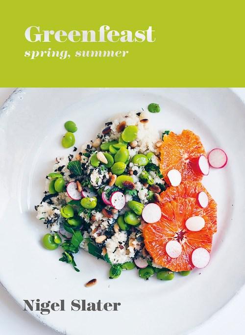 Greenfeast: Spring Summer Nigel Slater